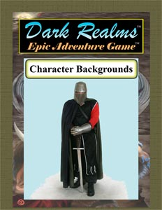 Dark Realms Epic Adventure Game: Character Backgrounds
