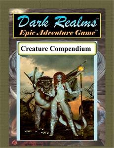 Dark Realms Epic Adventure Game: Creature Compendium