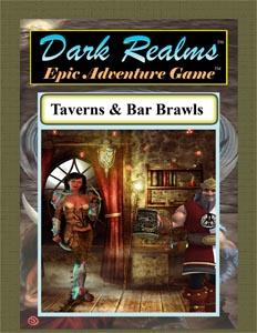 Dark Realms Epic Adventure Game: Taverns and Bar Brawls